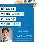 Change Your Words, Change Your Life:...