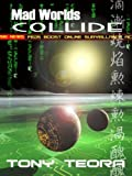 img - for Mad Worlds Collide book / textbook / text book