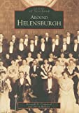 img - for Around Helensburgh (Images of Scotland) book / textbook / text book