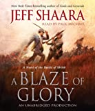 A Blaze of Glory: A Novel of the Battle of Shiloh