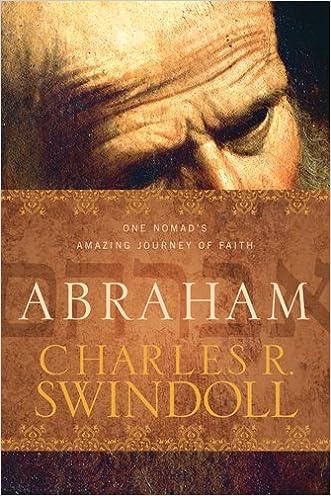 Abraham: One Nomad's Amazing Journey of Faith