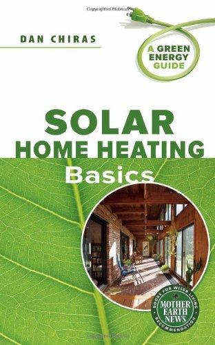 Solar Home Heating Basics: A Green Energy Guide
