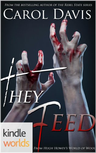 Silo Saga: They Feed (Kindle Worlds Novella)