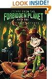Escape From The Forbidden Planet (Adventures of Caramel Cardamom Book 1)