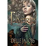Faerie ~ Delle Jacobs