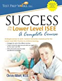 img - for Success on the Lower Level ISEE - A Complete Course book / textbook / text book