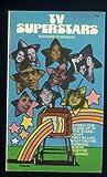 TV Superstars (0515032565) by Richard Robinson