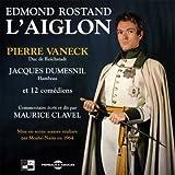 echange, troc Edmond Rostand - L Aiglon Sur CD Audio avec Pierre Vaneck Jacques Dumesnil et 12 Comediens Commentaires de Maurice Cl