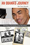 img - for An Obama's Journey: My Odyssey of Self-Discovery across Three Cultures book / textbook / text book
