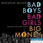 Bad Boys, Bad Girls, Big Money | Michelle Miller