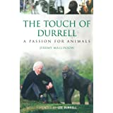 The Touch of Durrell: A Passion for Animalsby Jeremy Mallinson