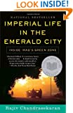 Imperial Life in The Emerald City: Inside Iraq's Green Zone