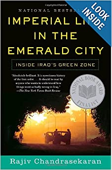 Imperial Life in The Emerald City - Rajiv Chandrasekaran