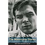 The Motorcycle Diaries: Notes on a Latin American Journey ~ Ernesto Che Guevara