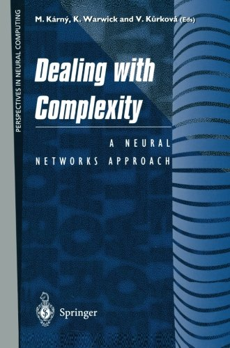 Dealing with Complexity: A Neural Networks Approach (Perspectives in Neural Computing)