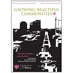 Policy in Motion: Growing Beautiful Communities