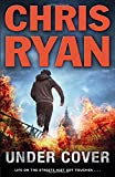 Chris Ryan Under Cover (Agent 21)