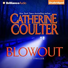 Blowout: FBI Thriller, Book 9 (       UNABRIDGED) by Catherine Coulter Narrated by Sandra Burr