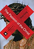 Neal King The Passion of the Christ (Controversies)