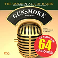 Gunsmoke, Season 1  by  PDQ Audioworks Narrated by William Conrad