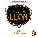 My Name Is Leon Audiobook by Kit de Waal Narrated by Lenny Henry