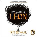 My Name Is Leon | Kit de Waal