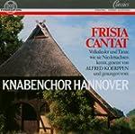 Frisia cantat (Volkslieder und T�nze,...