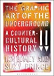 The Graphic Art of the Underground: A...