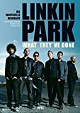 img - for Linkin Park - What they've done: Die inoffizielle Biografie by Michael Fuchs-Gamb??ck (2014-03-06) book / textbook / text book