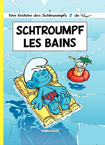 Les Schtroumpfs - tome 27 - Schtroumpf Les Bains