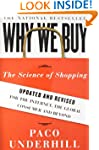 Why We Buy: The Science of Shopping--...