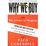 Why We Buy: The Science of Shoppingby Paco Underhill