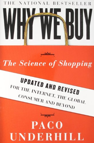 why-we-buy-the-science-of-shopping-updated-and-revised-for-the-internet-the-global-consumer-and-beyo
