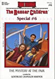 img - for The Mystery at the Fair (Boxcar Children Mystery & Activities Specials #6) (Boxcar Children Special) book / textbook / text book