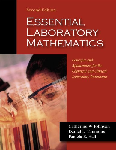 Essential Laboratory Mathematics: Concepts &...