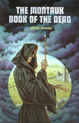 The Montauk Book of the Dead, by Peter Moon