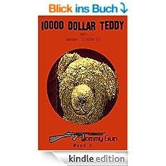 10000 Dollar Teddy (Tommy Gun)