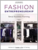 Fashion Entrepreneurship: Retail Business Planning