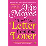 The Last Letter from Your Lover: A Novel ~ Jojo Moyes