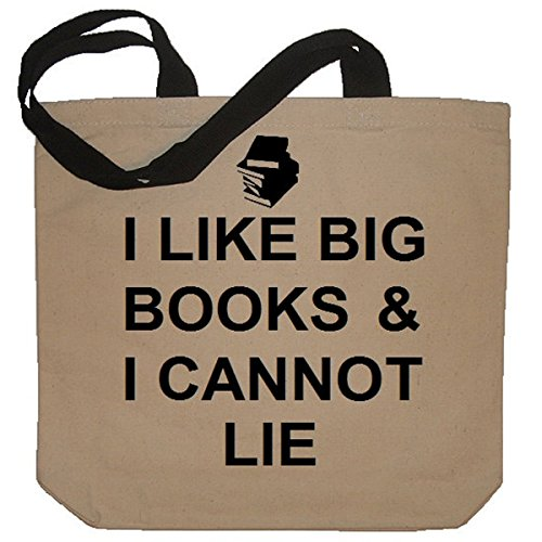 I Like Big Books And I Cannot Lie Funny Cotton Canvas Tote Bag - Eco Friendly and Reusable - 1