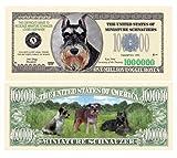 (5) Mini Schnauzer Collectible Million Dollar Bills Plus (1) Bill Protector