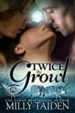 Twice The Growl (BBW Paranormal Shape Shifter Romance): A BBW in need of a date + Two hot Alphas looking for a mate = The hottest triad ever. (Paranormal Dating Agency Book 1)