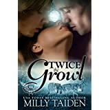 Twice The Growl (BBW Paranormal Shape Shifter Romance) (Paranormal Dating Agency Book 1) ~ Milly Taiden