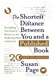 Shortest Distance Between You and a Published Book (0553061771) by Susan Page