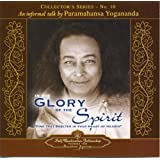 An Informal Talk By Paramahansa Yogananda - Collector's Series #10. In the Glory of the Spirit (Collector's (Self-Realization...