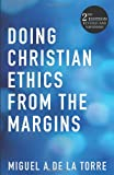 img - for Doing Christian Ethics from the Margins: 2nd Edition Revised and Expanded book / textbook / text book