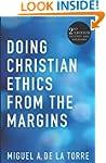 Doing Christian Ethics from the Margi...