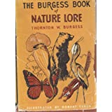 The Burgess Book of Nature Lore: Adventures of Tommy, Sue and Sammy with Their Friends of Meadow, Pool, and Forest ~ Thornton W. Burgess