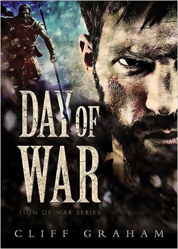 Day of War (Lion of War Series Book 1)