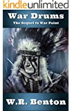 War Drums: (The sequel to War Paint) (English Edition)